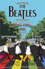 Crest Sacramento » <b>The Beatles</b>' Music Live Again! Abbey Road ...