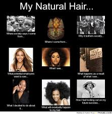 Natural hair memes | Theories of Global Cultural Studies (Fall 2013) via Relatably.com