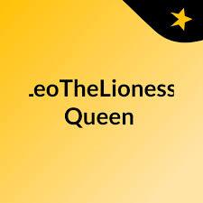 LeoTheLioness Queen