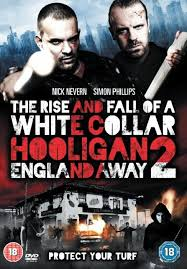 White Collar Hooligan 2: England Away (2013)