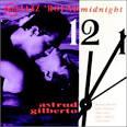 Jazz 'Round Midnight: Astrud Gilberto