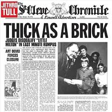 <b>Jethro Tull</b> – <b>Thick</b> as a Brick Lyrics | Genius Lyrics