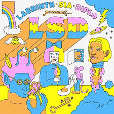 <b>LABRINTH</b>, <b>SIA</b> & DIPLO PRESENT... <b>LSD</b> by <b>LSD</b> feat. <b>Sia</b>, Diplo ...
