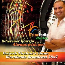 Tune India Radio - Rajesh Thakur's Radio Classic Show
