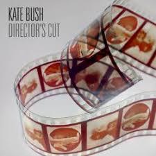 <b>Director's</b> Cut | <b>Kate Bush</b> Encyclopedia