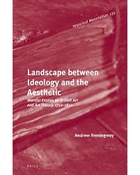 bookshelf andrew hemingway landscape between ideology and the aesthetic marxist essays on british art and