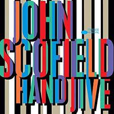 <b>John Scofield</b> - <b>Hand</b> Jive [2 LP] - Amazon.com Music