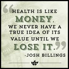 health_is_like_money.jpg via Relatably.com