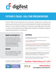 toronto digifest call for presentations university of future15 call for presentations page 001