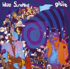 <b>Blue Sunshine</b> by The <b>Glove</b> on Spotify