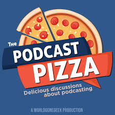The Podcast Pizza
