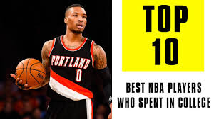10 best nba players who spent four years in college 10 best nba players who spent four years in college