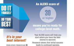 aleks math assessment penn state university do it yourself and do your best it s in your best interest an aleks