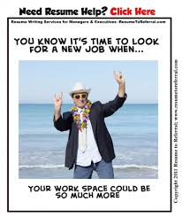 job search pics for a chuckle career pic know when it s time to look for a new job