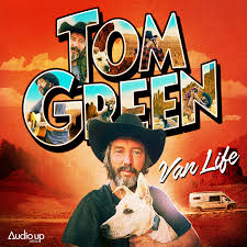 Van Life with Tom Green