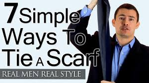 man s guide to tying a scarf simple ways to tie scarves man man s guide to tying a scarf 7 simple ways to tie scarves man tieing scarfs