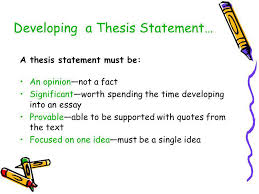 writing an analytical essay writing an analytical essay about a  developing a thesis statement… a thesis statement must be an opinion—not a
