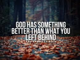 God has something better. | յҽՏմՏ íՏ Ӏօɾժ | Pinterest ... via Relatably.com