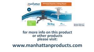 Manhattan <b>Universal Projector Ceiling</b> Mount (461184)