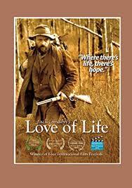 Jack London's Love of Life: Robert B. Gregg, Story by ... - Amazon.com