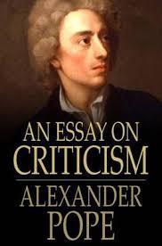 an essay on criticism analysis alexander pope an essay on criticism summary and analysis pope essay on criticism analysis   top