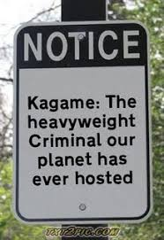 Image result for Kagame the criminal