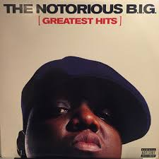 <b>Notorious B.I.G.</b> - <b>Greatest</b> Hits (2007, Vinyl) | Discogs