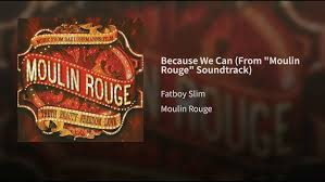 "Because We Can (From ""<b>Moulin Rouge</b>"" Soundtrack) - YouTube"