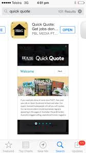 its live you can now the house garden quick quote app form there click on the install link and this will start ing the house garden quick quote app for you
