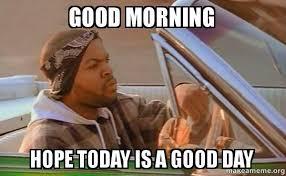 good morning memes | SAID GOOD MORNING, MOTHERF*CKA! | T.g | Troll ... via Relatably.com