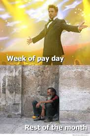 How I Feel Getting My Paycheck Vs The Rest Of The Month | WeKnowMemes via Relatably.com