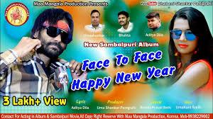 Face To Face Happy New Year, new Sambalpuri album 2019 ...