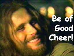 Image result for image of be of good cheer