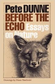 before the echo essays on nature corrie herring hooks pete  before the echo essays on nature corrie herring hooks pete dunne diana marlinski  amazoncom books