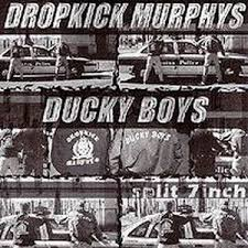 Dropkick Murphys/Ducky Boys <b>Split 7 inch</b> - Wikipedia