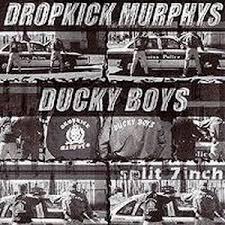 Dropkick Murphys/Ducky Boys <b>Split 7 inch</b> - Wikipedia