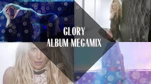 <b>Britney Spears</b>: <b>Glory</b> Album Megamix - YouTube