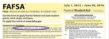 to anyone paying for college start your year off by filling out fafsa deadlines vary wildly from state to state and from school to school so it