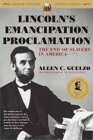 emancipation proclamation essay lincoln s emancipation proclamation book by allen c guelzo lincoln s emancipation proclamation book by allen c guelzo