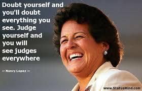 Nancy Lopez Quotes. QuotesGram via Relatably.com