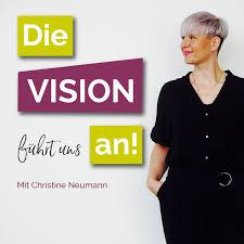 Die Vision führt uns an!