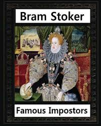 <b>Famous imposters</b> (1910), by <b>Bram Stoker</b> ( ILLUSTRATED ) by ...