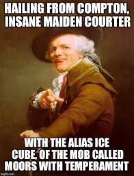 In honor of Straight Outta Compton, Joseph Ducreux - Imgflip via Relatably.com