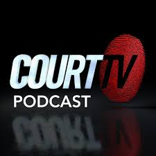 Court TV Podcast