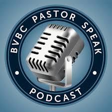 BVBC Pastor Speak