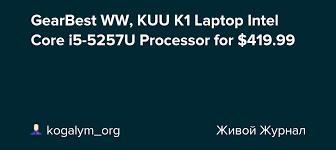 GearBest WW, <b>KUU K1 Laptop</b> Intel Core i5-5257U Processor for ...