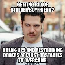 stalkerboyfriend.png via Relatably.com