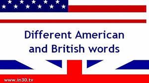 Sự khác nhau cơ bản giữa Tiếng Anh Anh và Anh Mỹ