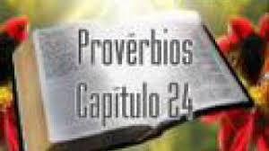 Resultado de imagem para imagens do capítulo 24 dos provérbios