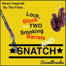 <b>Lock</b>, <b>Stock</b> and Two Smoking Barrels and Snatch Soundtracks ...